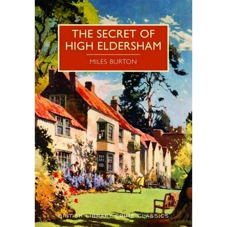 Secret of High Eldersham (British Library Crime Classics)