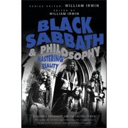 Blackwell Philosophy and Pop Culture: Black Sabbath and Philosophy: Mastering Reality (Paperback)