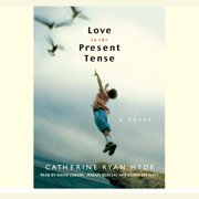 Love in the Present Tense - Audiobook
