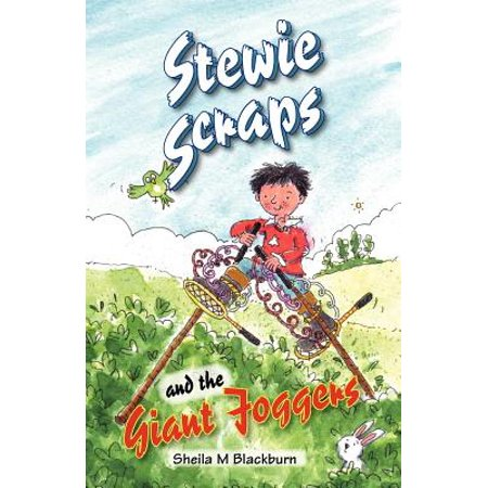 Stewie Scraps and the Giant Joggers - eBook