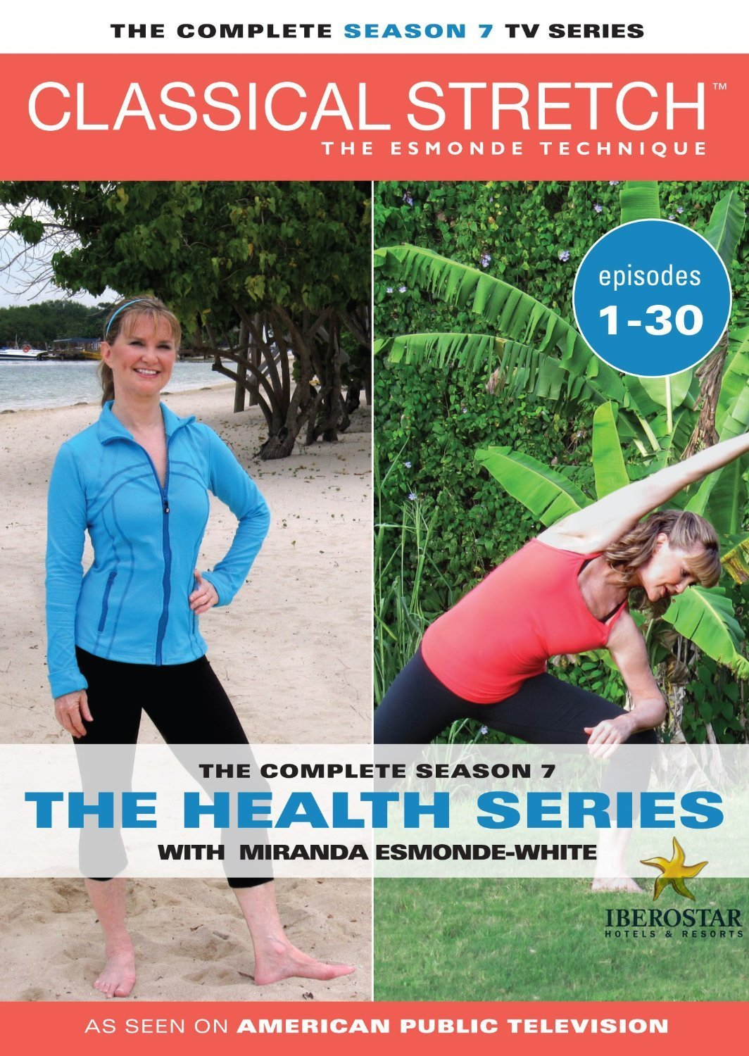 Classical Stretch: The Esmonde Technique The Complete Season 7: The Health Series by