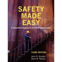 Safety Made Easy: A Checklist Approach to OSHA Compliance (Paperback)