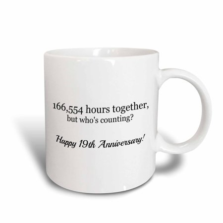 - 3dRose Happy 19th Anniversary - 166554 hours together - Ceramic Mug, 15-ounce