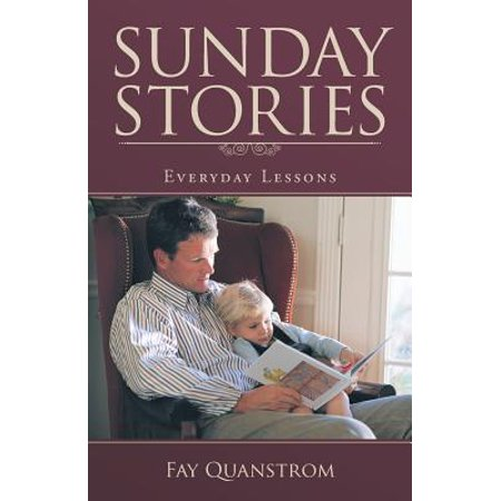 Sunday Stories : Everyday Lessons