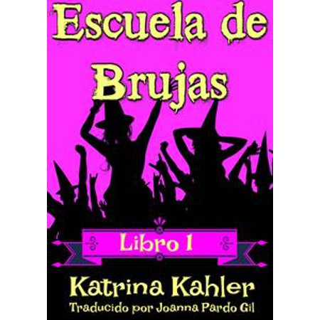 Escuela de Brujas - Libro 1 - eBook](Noche De Brujas Halloween 2017)