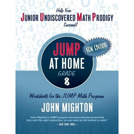 JUMP at Home, Grade 8 : Worksheets for the JUMP Math Program