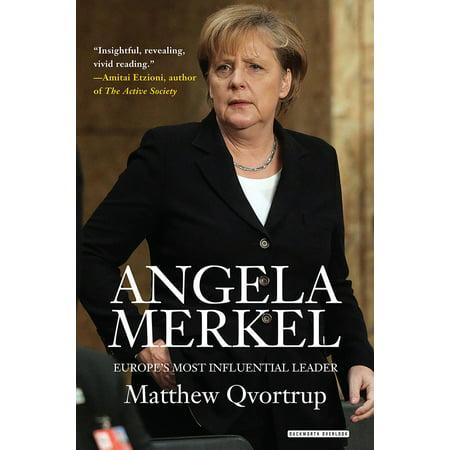 Angela Merkel : Europe's Most Influential Leader: Revised Edition - Flying Merkel