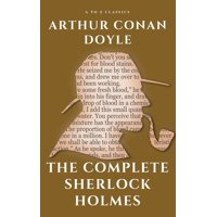 The Complete Sherlock Holmes - eBook