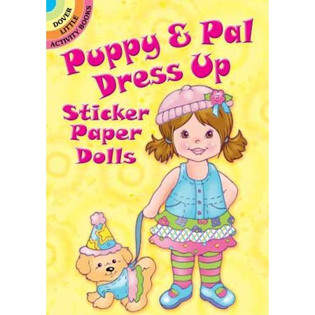 Cool Book Characters To Dress Up As (Dover Little Activity Books: Puppy & Pal Dress Up Sticker Paper Dolls)