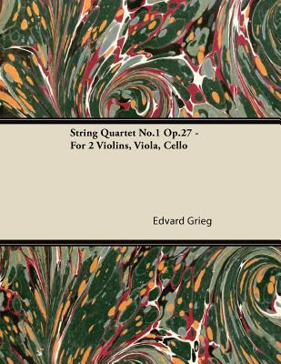 String Quartet No.1 Op.27 For 2 Violins, Viola, Cello by