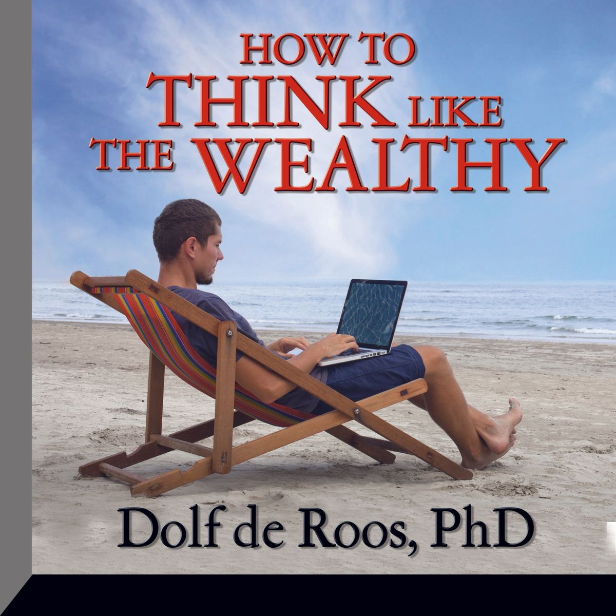 How To Think Like a Wealthy Person - Audiobook
