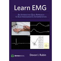 Learn Emg: An Interactive Quiz Approach to Electrodiagnostic Interpretation (Other)