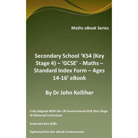 Secondary School 'KS4 (Key Stage 4) – GCSE - Maths – Standard Index Form – Ages 14-16' eBook - (4 Standard Forms)
