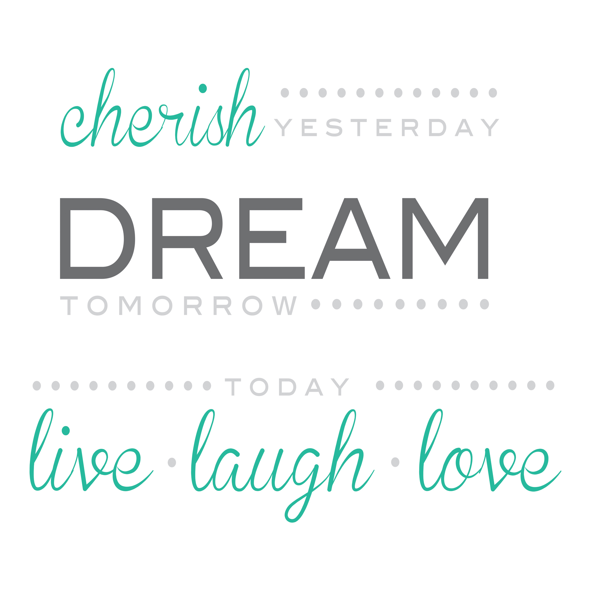 WallPops Cherish Dream Live Wall Quote