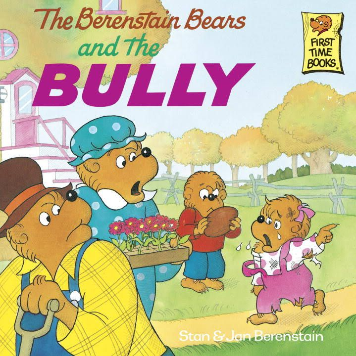 Berenstain Bears First Time Books: The Berenstain Bears and the Bully (Other)
