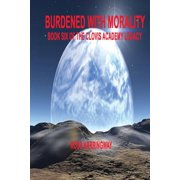 Burdened with Morality