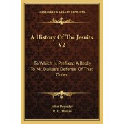 A History of the Jesuits V2 (Paperback)