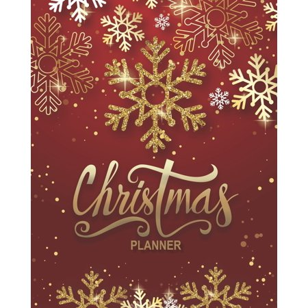 Christmas Planner : Get Organised For Christmas - Plan Cards, Gifts, Budget, Meals, Shopping Lists, Recipes, Lists, Notes & Much More - Plan your Perfect Christmas ()