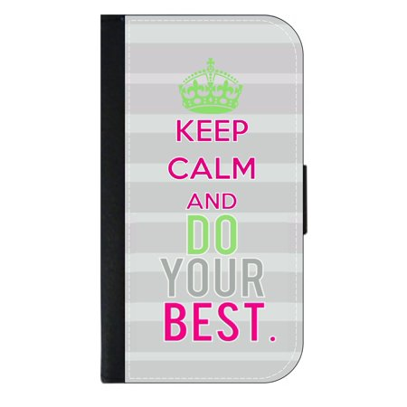 Keep Calm and Do Your Best - Wallet Style Cell Phone Case with 2 Card Slots and a Flip Cover Compatible with the Apple iPhone 6 Plus and 6s Plus