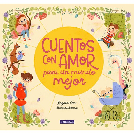 Cuentos con amor para un mundo mejor / Stories Full of Love for a Wonderful World - Cuentos Infantiles Para Halloween