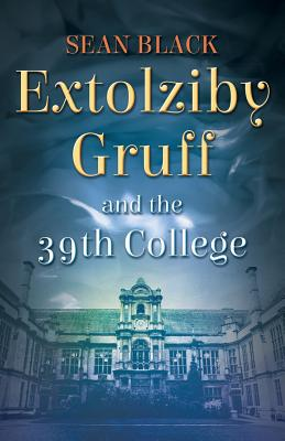 Extolziby Gruff and the 39th College