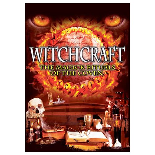 Witchcraft: The Magic Rituals Of The Coven (2011)