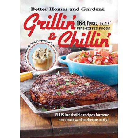 Grillin 39 and chillin 39 better homes and gardens plus Better homes and gardens recipes from last night
