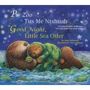 Good Night, Little Sea Otter (Hmong/Eng)
