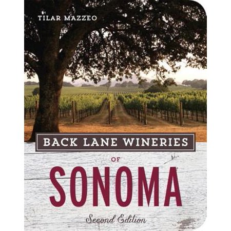 Back Lane Wineries of Sonoma, Second Edition - eBook