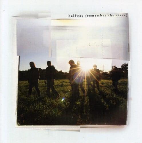 Halfway - Remember the River [CD]