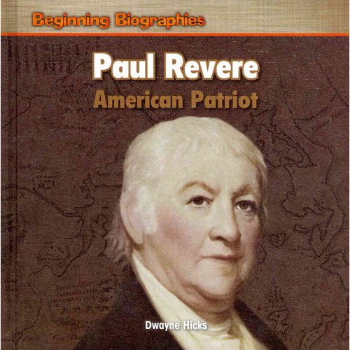 Paul Revere: American Patriot