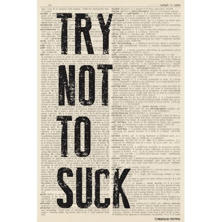 Try Not To Suck  Dictionary Background  Poster Print
