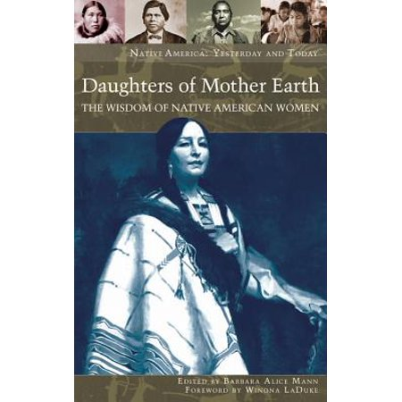 Daughters of Mother Earth : The Wisdom of Native American (Native American Symbol For Mother And Daughter)