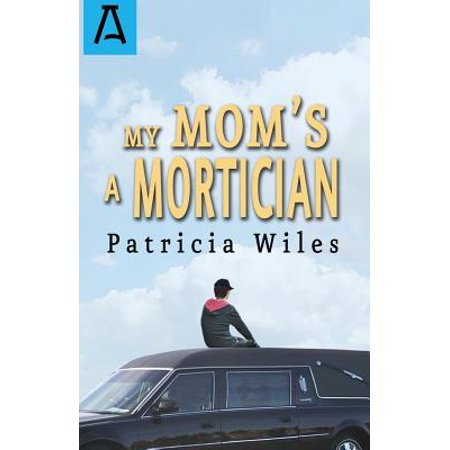 My Mom's a Mortician](The Mom's View Halloween Special)