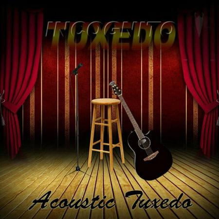 Acoustic Tuxedo (Tuxedo Cd)
