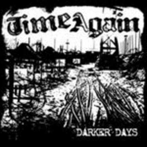 Time Again - Darker Days [CD]