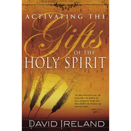 Activating the Gifts of the Holy Spirit (7 Gifts Of The Holy Spirit Explained)