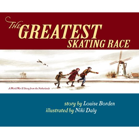 The Greatest Skating Race : A World War II Story from the (Most Mixed Race Person In The World)