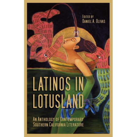 Latinos in Lotusland - eBook (The Norton Anthology Of Latino Literature Ebook)