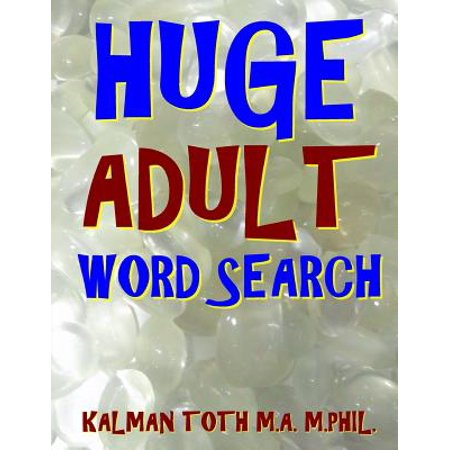 Huge Adult Word Search : 133 Jumbo Print Word Search Puzzles - Adult Word Search