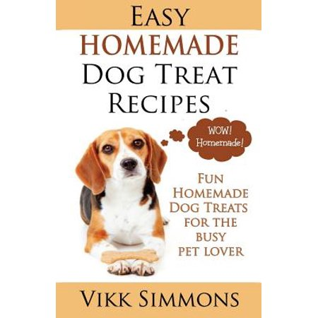 Easy Homemade Dog Treat Recipes : Fun Homemade Dog Treats for the Busy Pet - Easy Homemade Crafts For Halloween