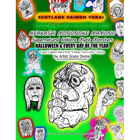 Halloween Date Every Year (SCOTLAND DEMON YOKAI COLORING ACTIVITY COLLECTIBLE BOOK AYAKASHI MONONOKE MAMONO Supernatural folklore Myth Monsters HALLOWEEN & EVERY DAY OF THE)