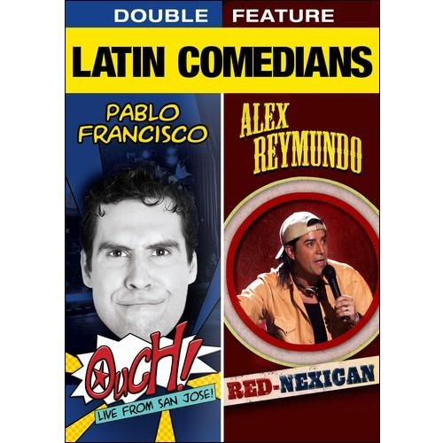 Latin Comedians Double Feature: Pablo Francisco - Ouch! / Alex Reymundo - Red-Nexican (Widescreen)