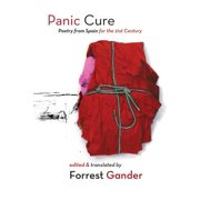 Panic Cure : Poetry from Spain for the 21st Century