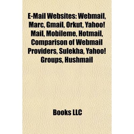 E Mail Websites  Webmail  Marc  Gmail  Orkut  Yahoo  Mail  Mobileme  Hotmail  Comparison Of Webmail Providers  Sulekha  Yahoo  Groups