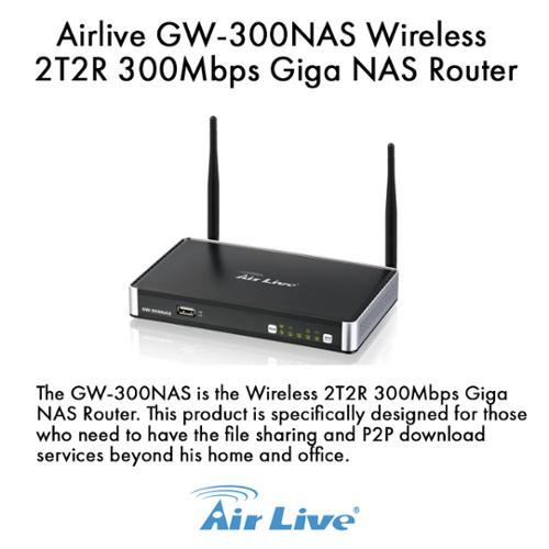 Image of Airlive GW-300NAS Wireless 2T2R 300Mbps Giga NAS Router, Support 20K session Fast P2P Connection, Support BT HTTP FTP Emule Downloader, Antenna 3 dBi detachable antenna.