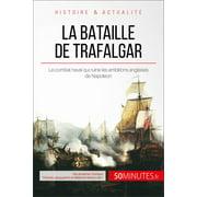 La bataille de Trafalgar - eBook