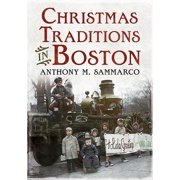 Christmas Traditions in Boston (Paperback)
