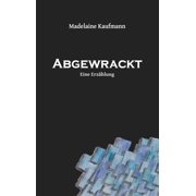 Abgewrackt - eBook