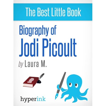 Biography of Jodi Picoult (Best-selling Author and Writer of Sing You Home and Lone Wolf) -